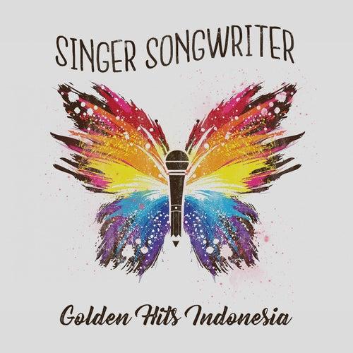 Singer Songwriter Golden Hits Indonesia de Various Artists