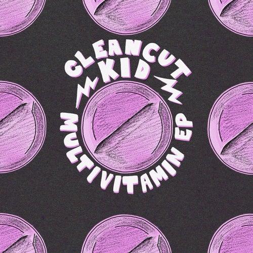 Multivitamin - EP von Clean Cut Kid
