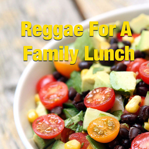 Reggae For A Family Lunch von Various Artists