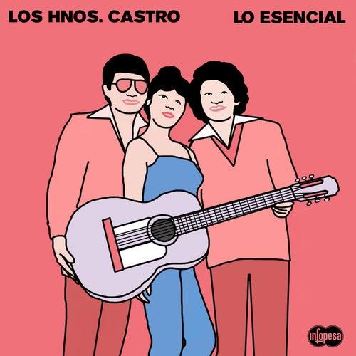 Lo Esencial de Hermanos Castro