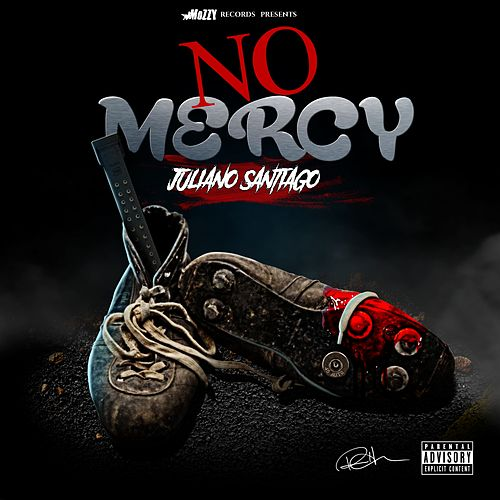 No Mercy von Juliano Santiago