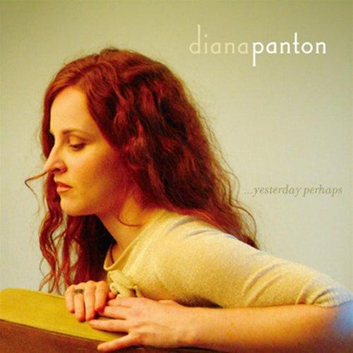 Yesterday Perhaps von Diana Panton