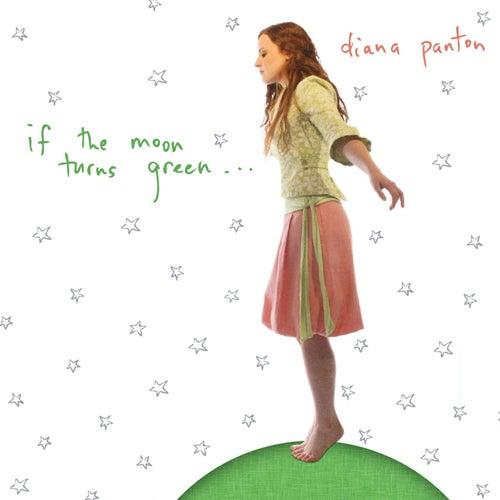 If The Moon Turns Green von Diana Panton