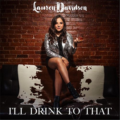 I'll Drink to That de Lauren Davidson