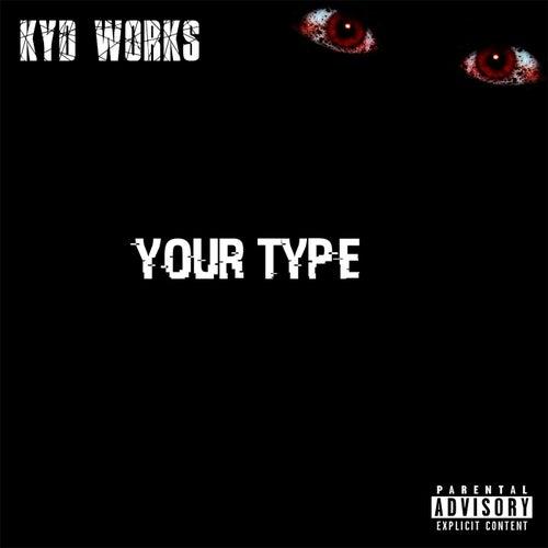 Your Type de K.Y.D Works