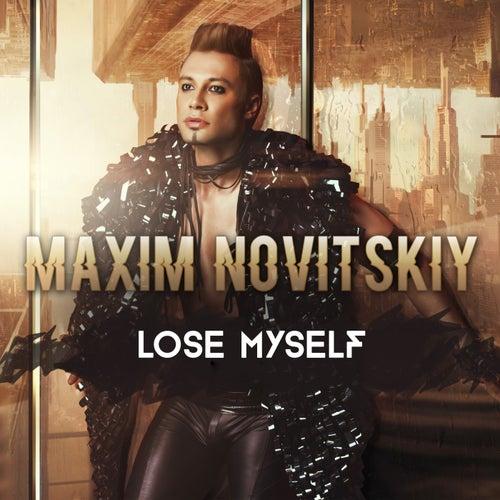 Lose Myself by Maxim Novitskiy
