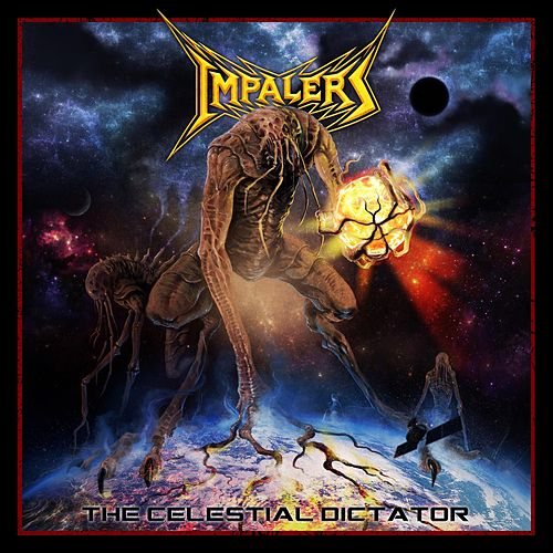 The Celestial Dictator by The Impalers