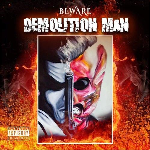 Demolitionman by Beware