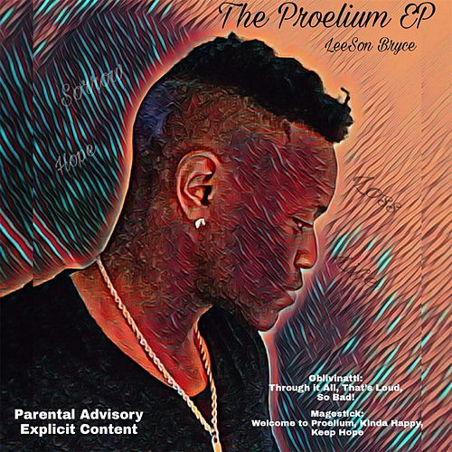 The Proelium by Leeson Bryce
