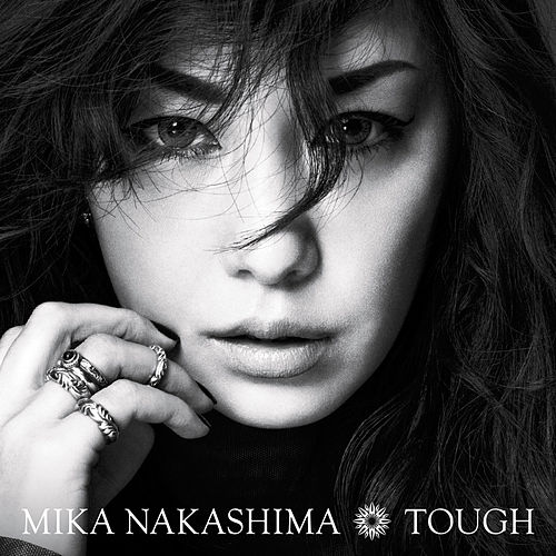 Tough by Mika Nakashima