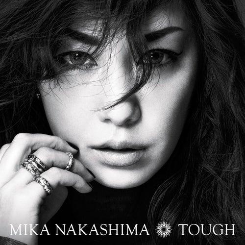 Tough by Mika Nakashima