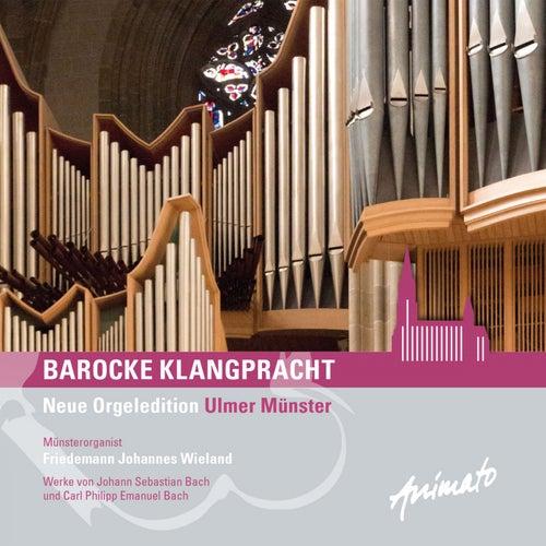 Barocke Klangpracht de Friedemann Johannes Wieland
