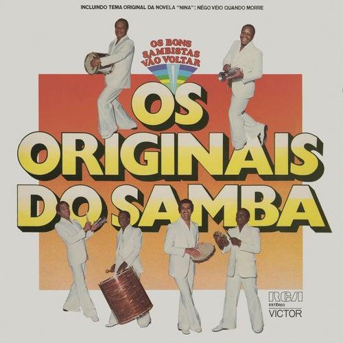 Os Bons Sambistas Vão Voltar de Os Originais Do Samba