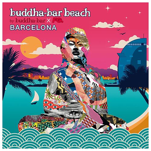 Buddha-Bar Beach Barcelona de Various Artists