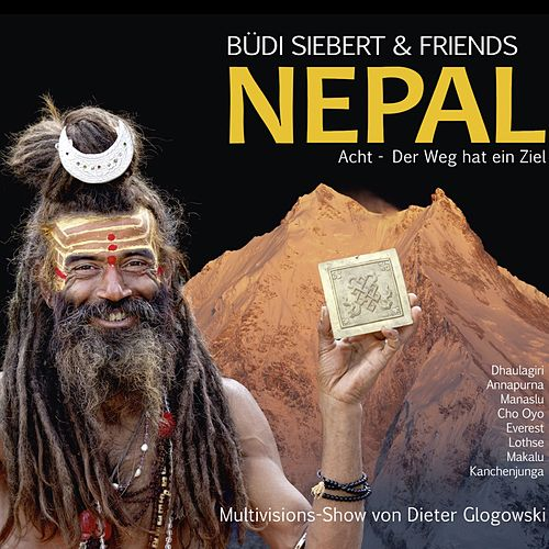 Nepal (Acht - Der Weg Hat Ein Ziel) di Büdi Siebert