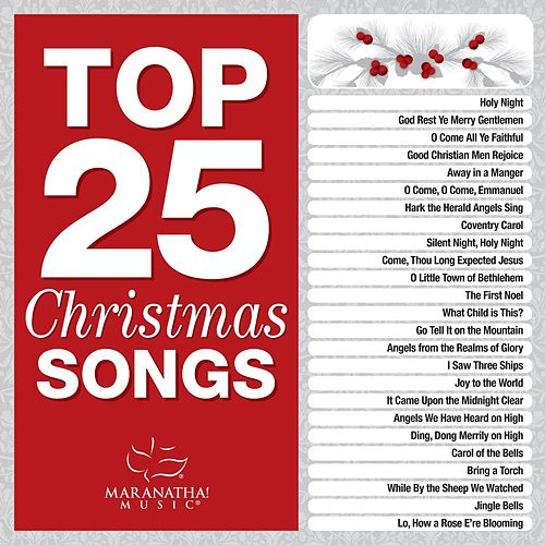 Top 25 Christmas by Marantha Music
