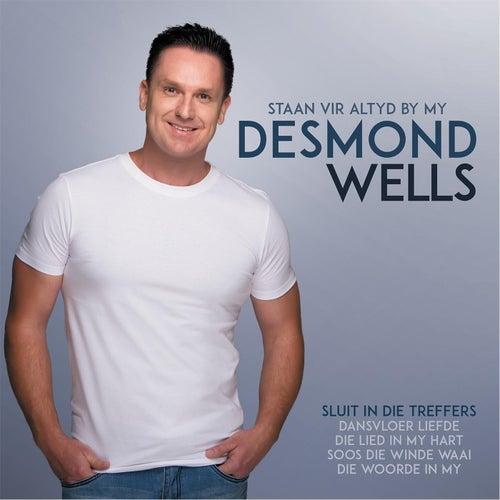 Staan Vir Altyd By My de Desmond Wells