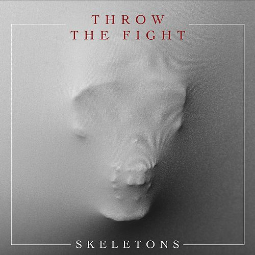 Skeletons de Throw The Fight