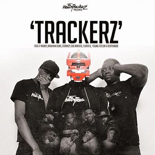 Trackerz (feat. P Money, Newham Generals, Stormzy, Big Narstie, Flirta D, Young Teflon & Desperado) de The HeavyTrackerz