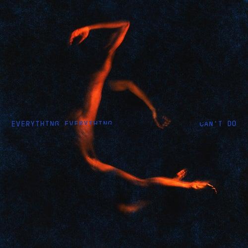Can't Do (Blinki Remix) von Everything Everything