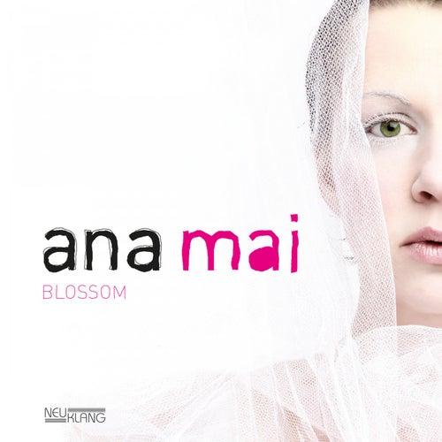 Blossom by Ana Mai