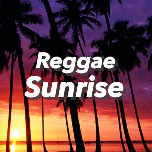 Reggae Sunrise von Various Artists