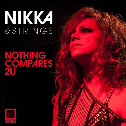 Nothing Compares 2 U by Nikka Costa