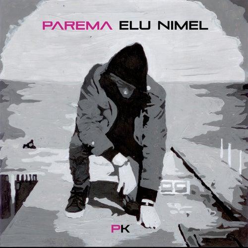 Parema Elu Nimel de PK