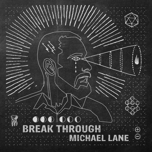 Break Through by Michael Lane