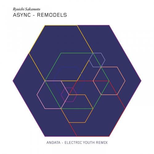 andata (Electric Youth Remix) by Ryuichi Sakamoto