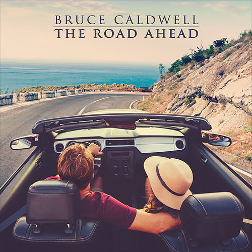 The Road Ahead de Bruce Caldwell
