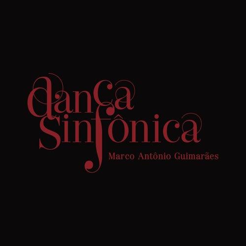 Dança Sinfônica (Trilha Sonora Original do Espetáculo do Grupo Corpo) de Marco Antônio Guimarães