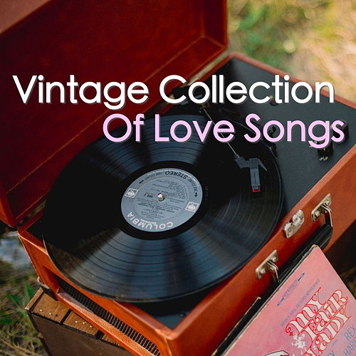 Vintage Collection Of Love Songs de Various Artists