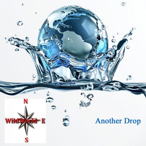 Another Drop von Wild World