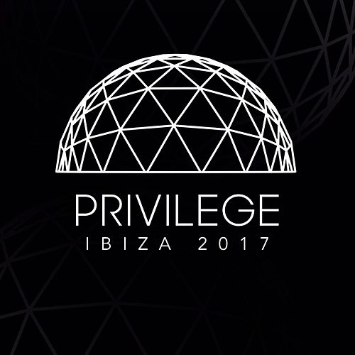 Privilege Ibiza 2017 de Various Artists