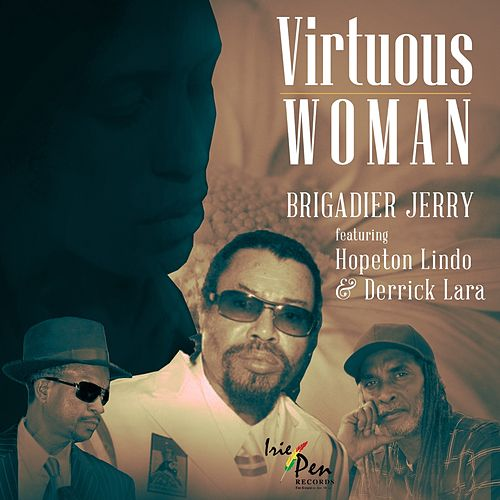 Virtuous Woman (feat. Hopeton Lindo & Derrick Lara) - Single von Brigadier Jerry
