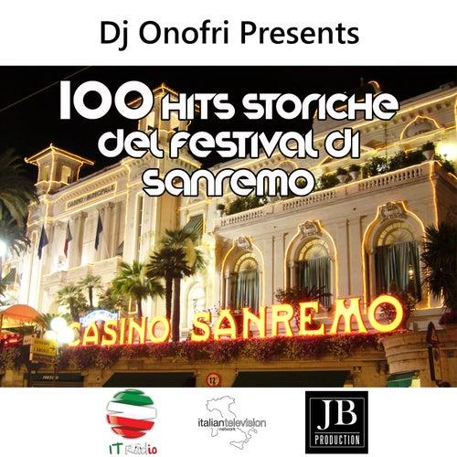 100 Hits Storiche Del Festival Di Sanremo (Dj Onofri Presents) von Various Artists