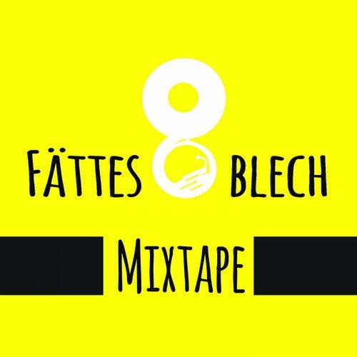 Mixtape de Fättes Blech