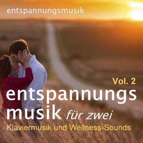 Entspannungsmusik Für Zwei: Klaviermusik & Wellness-Sounds, Vol. 2 von Entspannungsmusik