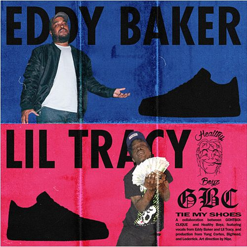 Tie My Shoes (feat. Lil Tracy & Eddy Baker) von Since When?