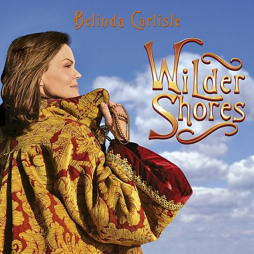 Wilder Shores by Belinda Carlisle