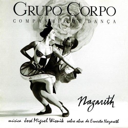 Nazareth (Trilha Sonora Original do Espetáculo do Grupo Corpo) de José Miguel Wisnik