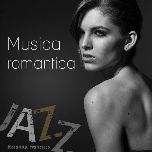 Musica romantica (Jazz) de Rosanna Francesco