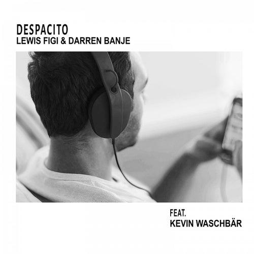 Despacito by Lewis Figi