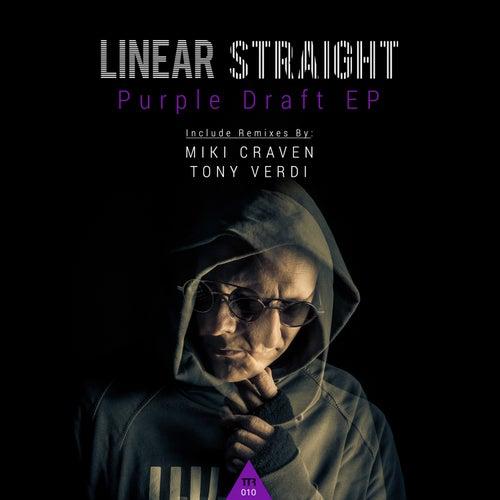 Purple Draft by Linear Straight