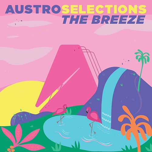 Austro Selections: The Breeze by Various Artists