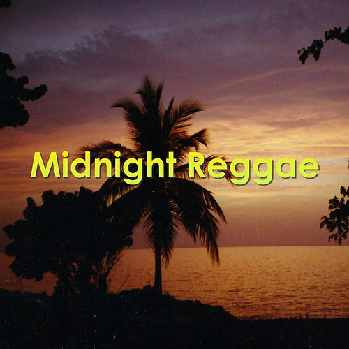 Midnight Reggae by Various Artists