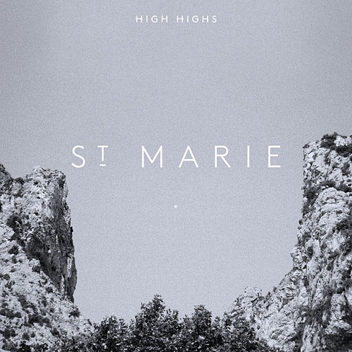 St.Marie by High Highs
