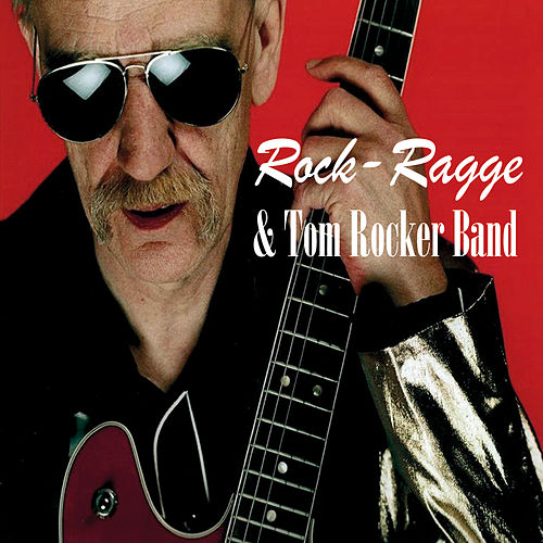 Rock-Ragge & Tom Rocker Band by Rock Ragge