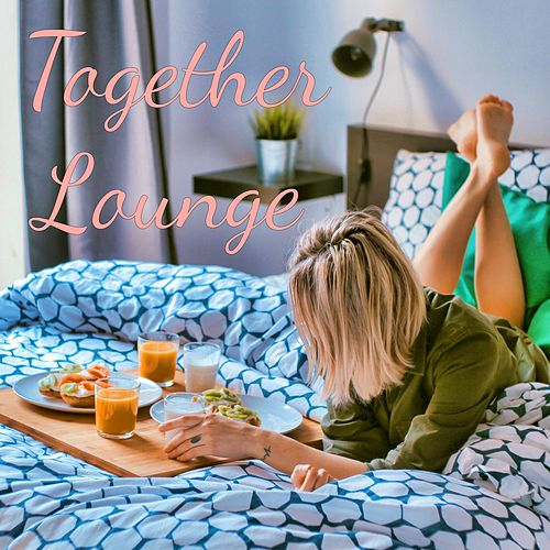 Together Lounge von Ibiza Chill Out